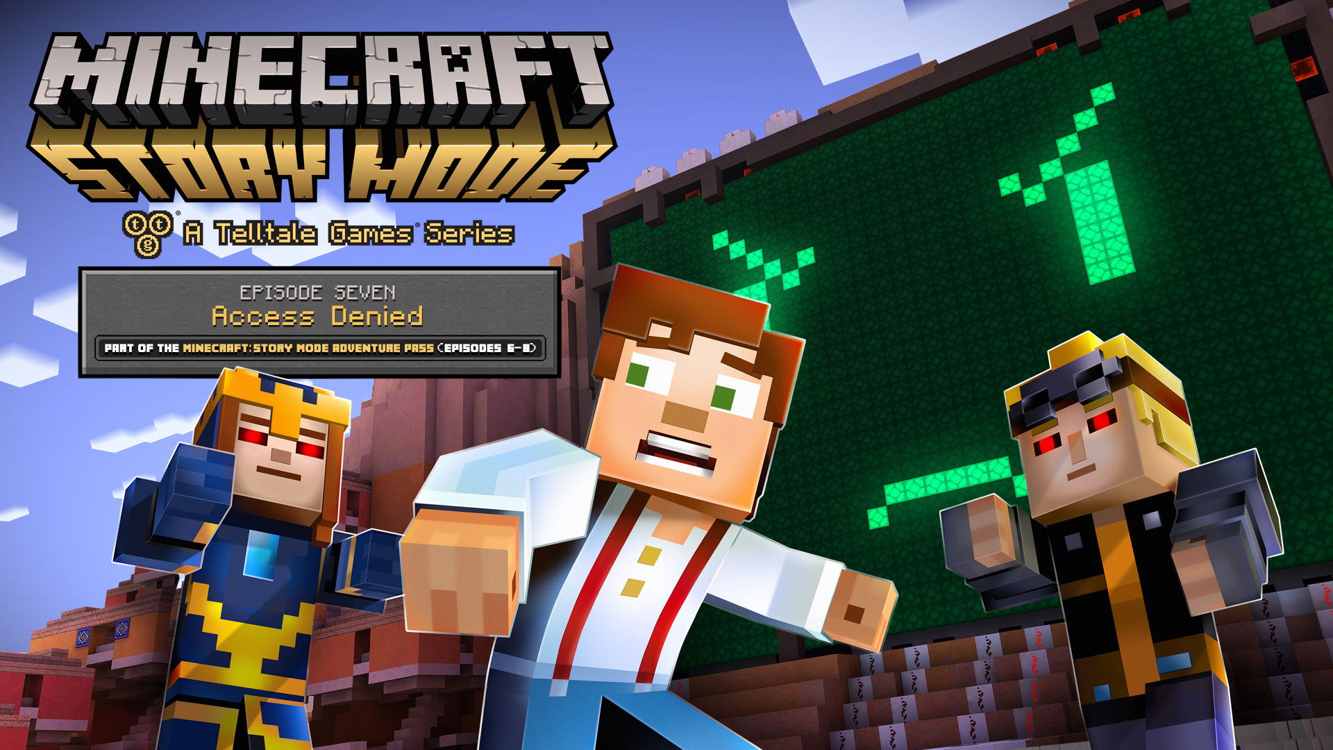 'Minecraft: Story Mode – Episode 7: Access Denied' Coming Next Week
