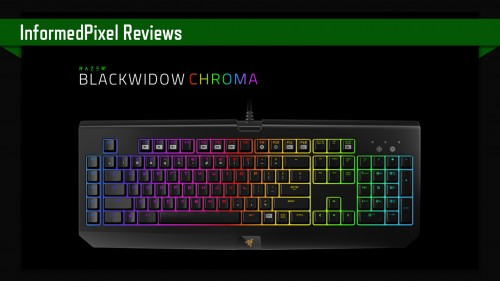 Review: Razer Blackwidow Chroma