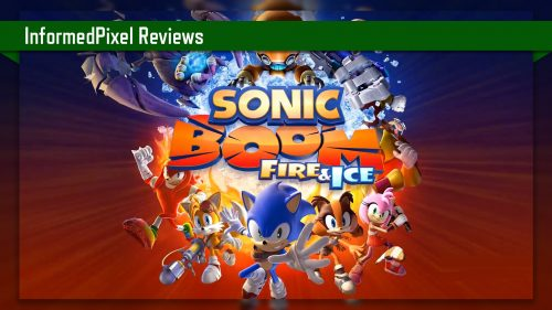 Review – Sonic Boom: Fire and Ice