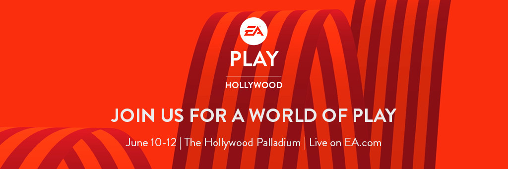 EA Hosting EA Play Event Before E3 2017