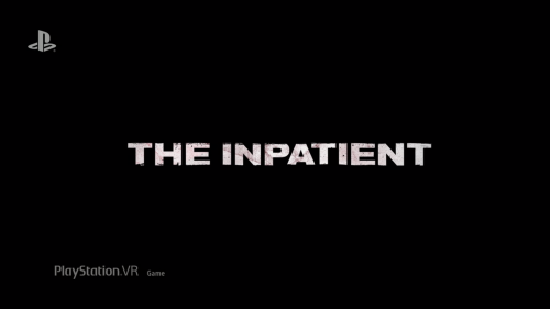 The Inpatient Shown at Sony's E3 Conference.