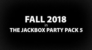 Jackbox Party Pack 5 Announced; Includes You Don't Know Jack