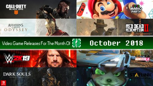 Video Game Releases For October 2018
