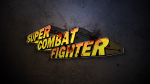 Indie Highlight: Super Combat Fighter Hits Kickstarter