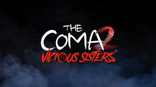 The Coma 2: Vicious Sisters Gets A New Trailer And Release Date Details!