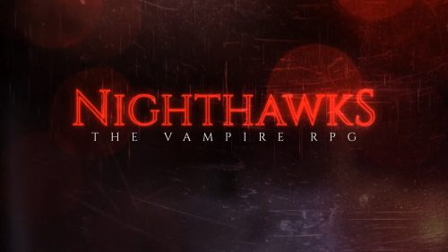 Upcoming RPG Nighthawks Receives New Information
