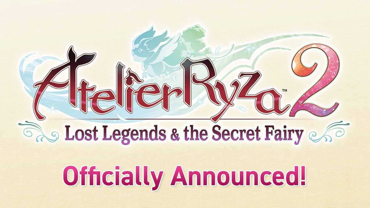 Atelier Ryza 2: Lost Legends & the Secret Fairy Announced