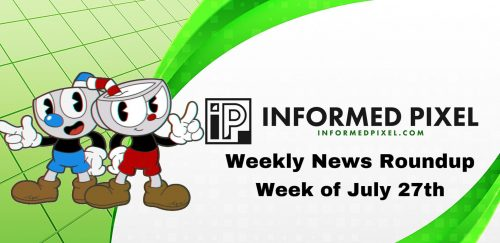 Weekly News Roundup – Week of July 27th
