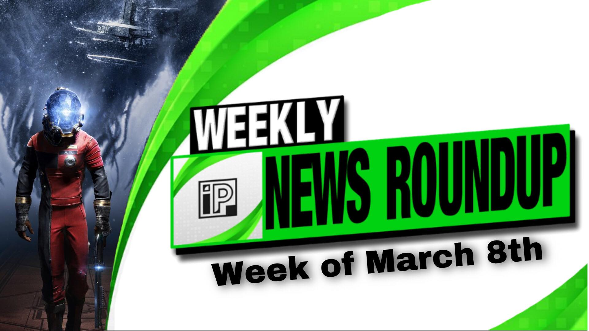 Weekly News Roundup – Week of March 8th